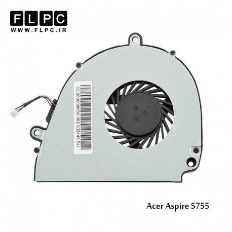 سی پی یو فن لپ تاپ ایسر Acer Laptop CPU Fan Aspire 5755 حلزونی