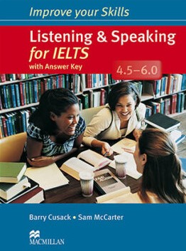 Improve your Skills Listening & Speaking for IELTS 4.5-6.0