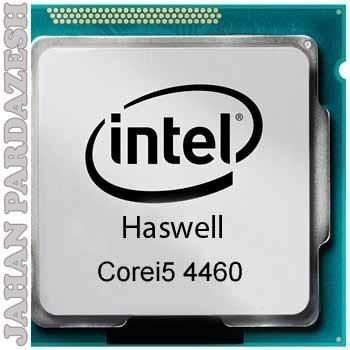 پردازنده اینتل سری Haswell مدل Core I5 4460